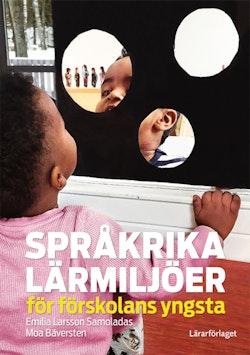 Språkrika lärmiljöer för förskolans yngsta