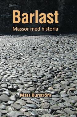 Barlast: Massor med historia