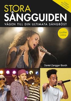 Stora Sångguiden : vägen till din ultimata sångröst. Ljudfiler online