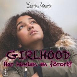Girlhood : har himlen en förort?
