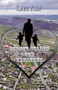 Berget, staden och kärleken