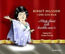 Birgit Nilsson i ord och bild :