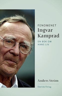 Fenomenet Ingvar Kamprad : en bok om hans liv