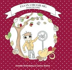 Egon oroar sig - en bok om tvång