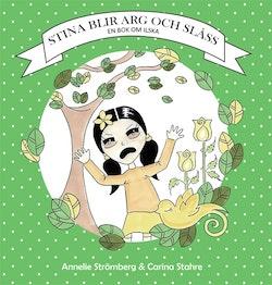 Stina blir arg och slåss - en bok om ilska