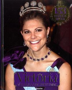 Victoria - vår blivande drottning