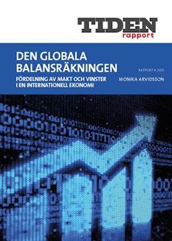 Den globala balansräkningen : Fördelning av makt och vinster i en internationell ekonomi