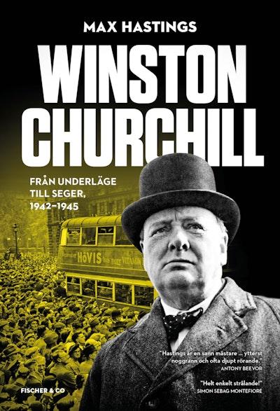 Winston Churchill : från underläge till seger 1942-1945