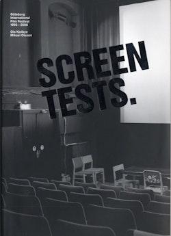 Screen Tests : Göteborg International Film Festival 1993-2006