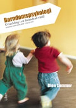 Barndomspsykologi : utveckling i en förändrad värld