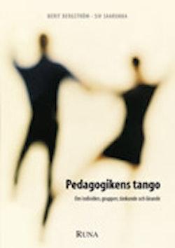 Pedagogikens tango : om individen, gruppen, tänkande och lärande