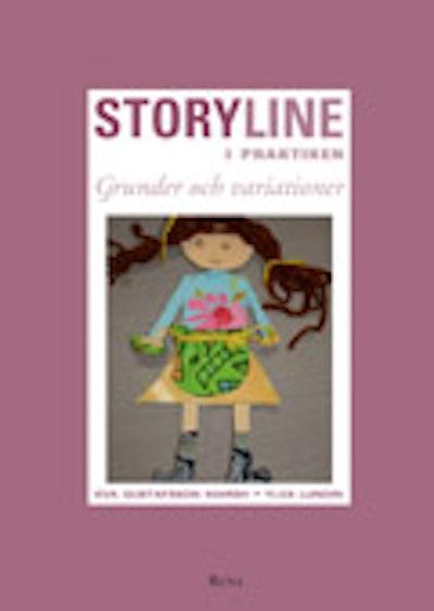 Storyline i praktiken : Grunder och variationer