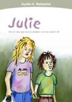 Julie : om att växa upp med en förälder som inte räcker till