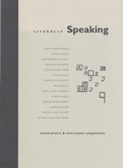 Literally speaking : sound poetry & text-sound composition