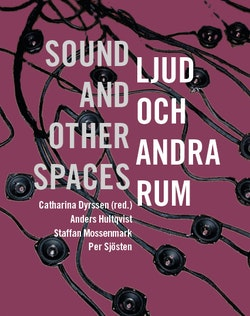 Ljud och andra rum / sound and other spaces