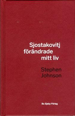 Sjostakovitj förändrade mitt liv