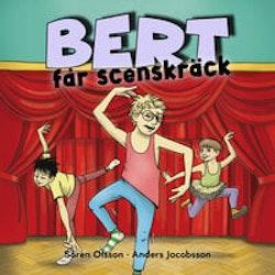 Bert får scenskräck