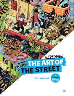 Magic city : the art of the street - Stockholm edition