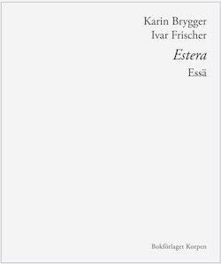 Estera : essä