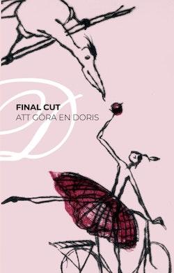 Final Cut. Att göra en Doris