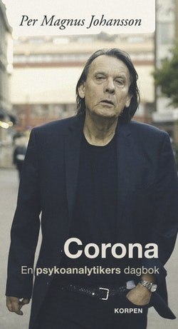 Corona : en psykoanalytikers dagbok