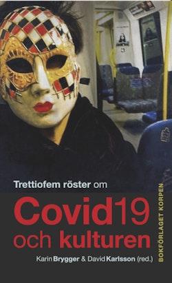 Trettiofem röster om covid-19 och kulturen