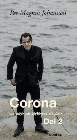 Corona : en psykoanalytikers dagbok. Del 2