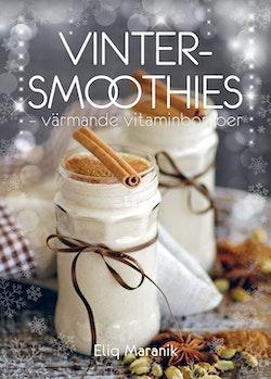 Vinter-smoothies : värmande vitaminbomber
