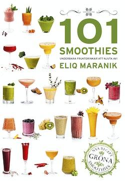101 Smoothies : underbara fruktdrinkar att njuta av!