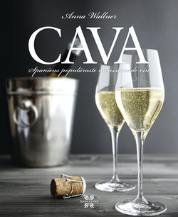Cava : Spaniens populäraste mousserande vin