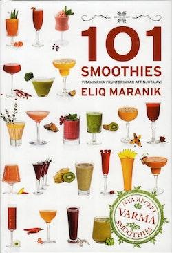 101 Smoothies : vitaminrika fruktdrinkar att njuta av