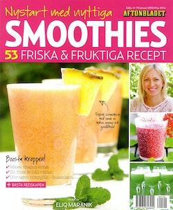 Smoothies : 53 friska & fruktiga recept