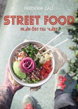Streetfood : från öst till väst