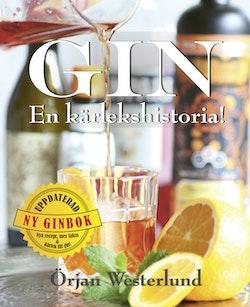 Gin : en kärlekshistoria!