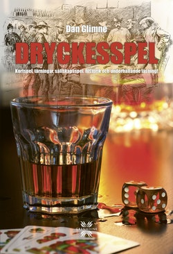 Dryckesspel - dryckeslekar & spel med alkohol, från antiken till nutid
