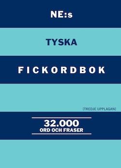 NE:s tyska fickordbok : Tysk-svensk Svensk-tysk 32000 ord och fraser