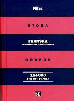 NE:s stora franska ordbok : Fransk-svensk/Svensk-fransk 154 000 ord och fra