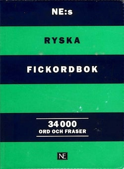 NE:s ryska fickordbok : Rysk-svensk/Svensk-rysk 34 000 ord och fraser