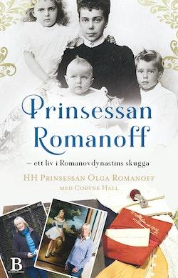 Prinsessan Romanoff - ett liv i Romanovdynastins skugga
