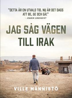 Jag såg vägen till Irak