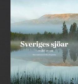 Sveriges sjöar : en del av oss