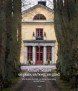 Almare Stäket : en plats, en borg, en gård