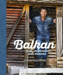Balkan: mat, människor och minnen