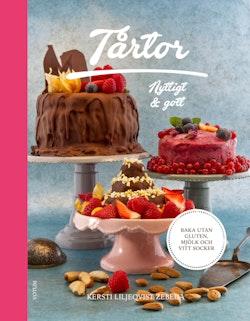Tårtor: nyttigt & gott