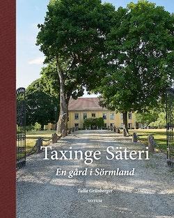 Taxinge säteri : en gård i Sörmland