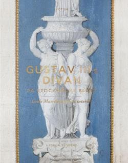 Gustav III:s divan på Stockholms slott : Louis Masreliez första interiör