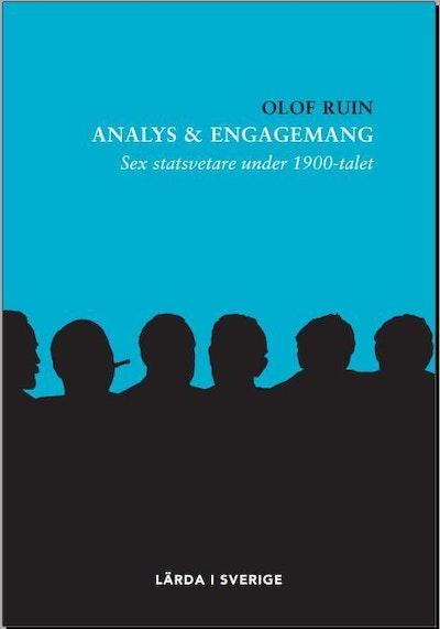 Analys & engagemang : sex statsvetare under 1900-talet