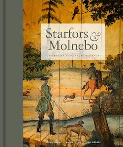 Starfors & Molnebo : Uppländska herrgårdar med anor