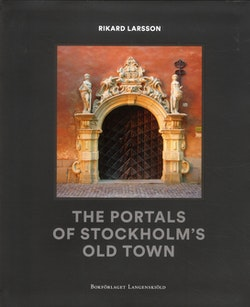 The portals of Stockolms old town