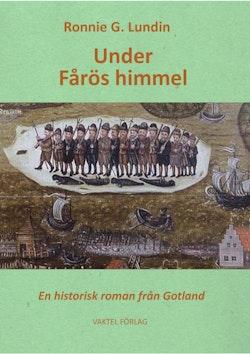 Under Fårös himmel : en historisk roman från Gotland